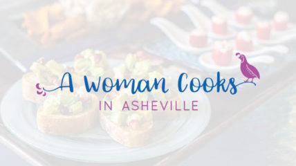 A Woman Cooks in Asheville
